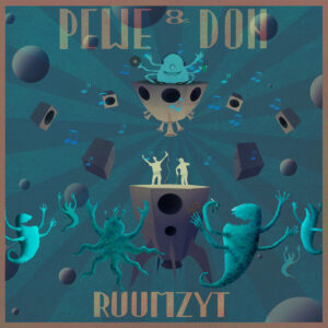 Ruumzyt Album Pewe & Don