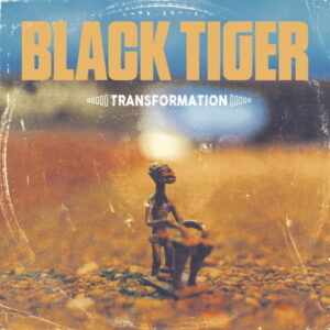 Blacktiger Album Transformation